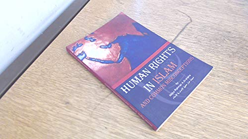 Misconceptions on Basic Human Rights in Islam: Abdul Rahman Al