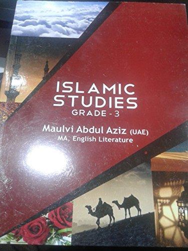 Islamic Studies (Grade 3): MOLVI ABDUL AZIZ