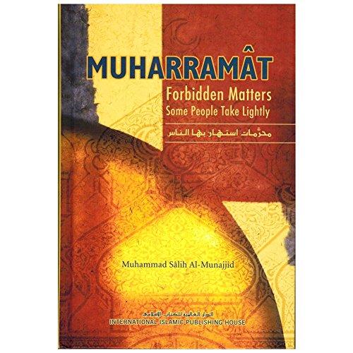 9789960672182: Muharramat: Forbidden Matters Some People Take Lightly