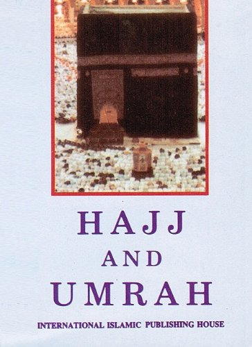 9789960672472: Hajj and Umrah According to the Qur'an and Sunnah