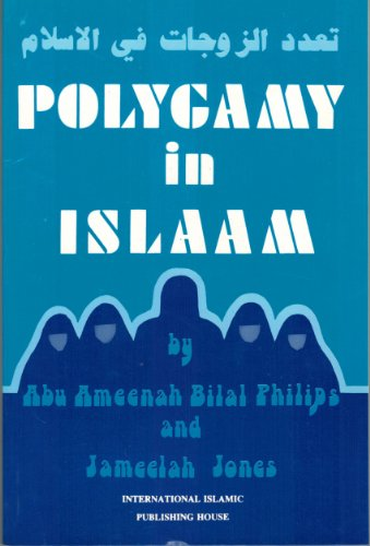 Polygamy in Islaam: Phillips & Jones