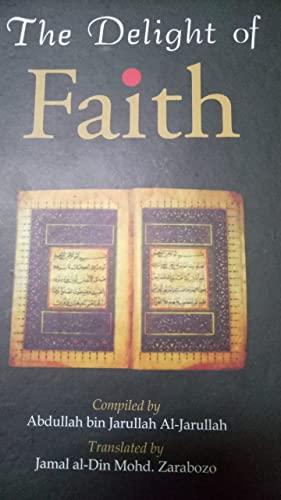 The Delight of Faith: Abdullah Al-Jarullah; Jamal