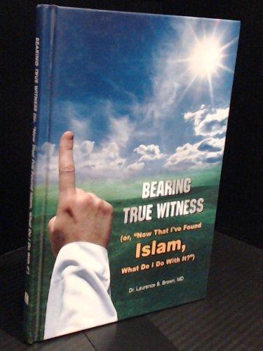 9789960732367: Bearing True Witness (or,