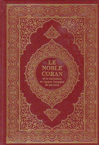 9789960847085: Le Noble Coran: et la traduction en langue française de ses sen