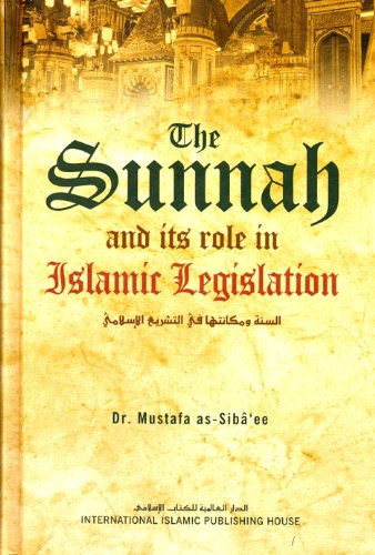 9789960850283: The Sunnah and Its Role in Islamic Legislation
