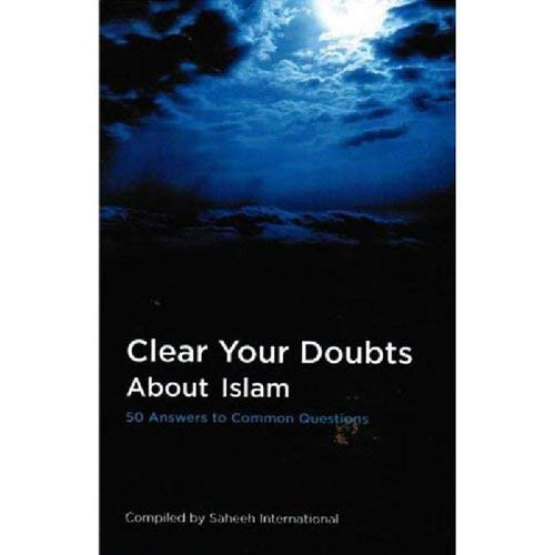9789960887418: Clear Your Doubts About Islam: 50 Answers to Common Questions