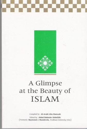 9789960892993: A Glimpse at the Beauty of Islam