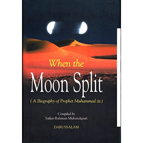 When the Moon Split (A Biography of