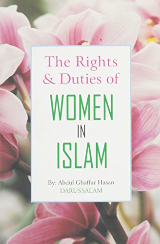 9789960897516: The Rights & Duties of Women in Islam