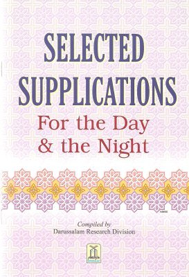 9789960897530: Selected Supplication ( for the Day and Night)