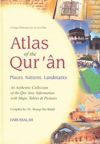 Atlas of the Qur'an: Shawqi Abu Khalil