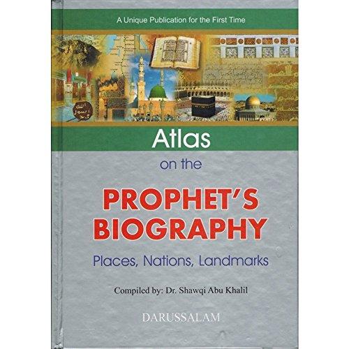 Atlas on the Prophet's Biography: Shawqi Abu Khalil