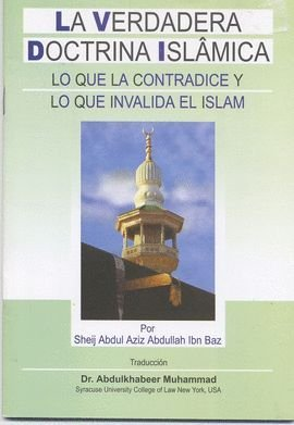 9789960929439: El Verdadero Credo Islámico - The Correct Belief and What Contradicts it (Spanish)