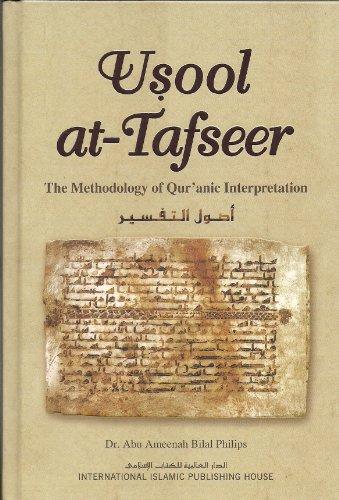 9789960953328: Usool at-Tafseer (The Methodology of Qur'anic Interpretation)