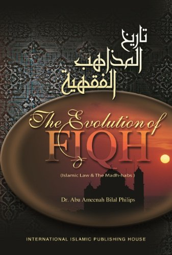 9789960953335: The Evolution of Fiqh: Islamic and the Madh-habs