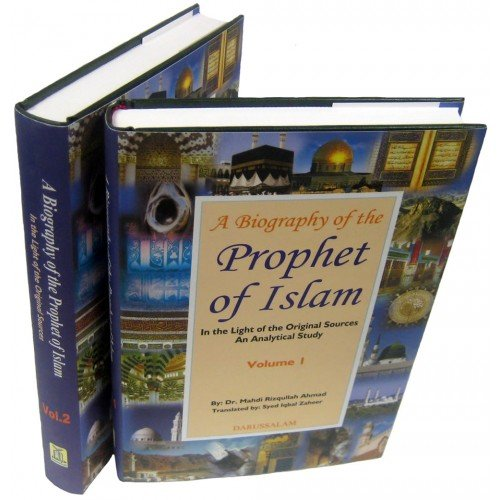 9789960969039: A Biography of The Prophet of Islam , In the Light of the Original Sources An Analytical Study (Volume 2)