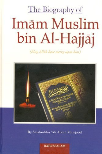 9789960988191: The Biography of Imam Muslim bin Al-Hajjaj
