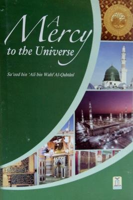 A Mercy to the Universe: Saeed bin Ali