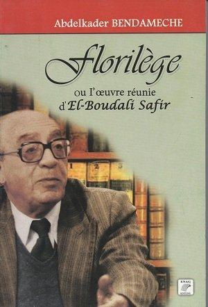 9789961628089: Floril�ge ou l'oeuvre r�unie d'El-Boudadi Safir
