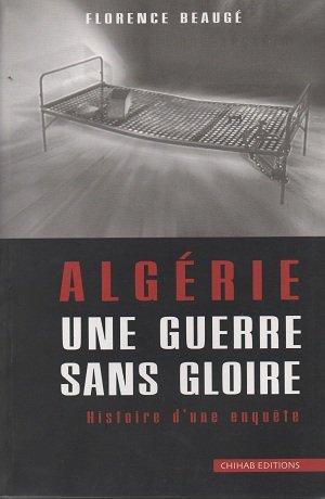 9789961636022: Alg�rie une guerre sans gloire histoire d'une enqu�te