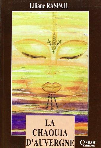 9789961642146: La chaouia d'Auvergne (French Edition)