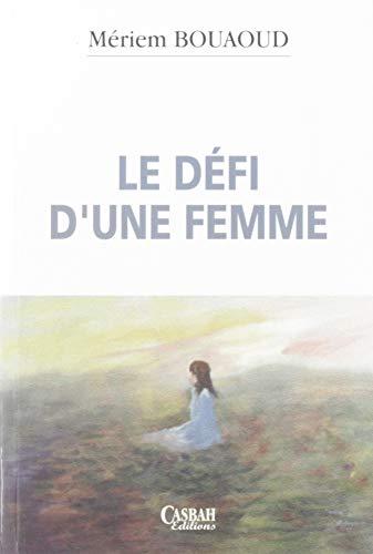 Defi d'une femme: Bouaoud Meriem