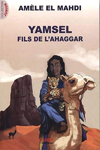 Yamsel, Fils de l'Ahaggar: Amele El-Mahdi