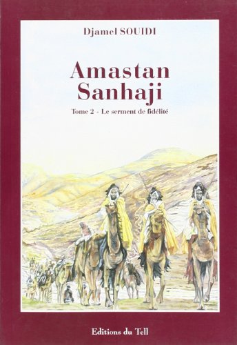 9789961773147: Amastan sanhaji, le serment de fidelite