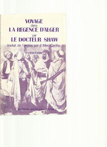 9789961819913: Voyage dans la regence d'alger au XVIII° siecle