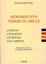 9789961961728: Mémoires d'un témoin du siécle (L'enfant' l'étudiant' l'écrivain' les carnets)