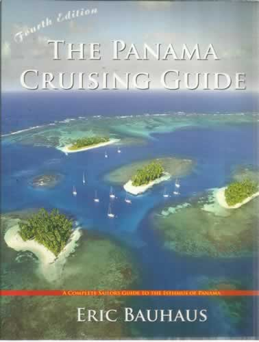 9789962006374: The Panama Cruising Guide 4th Edition