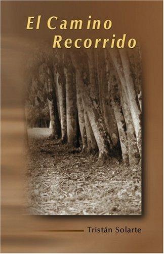 9789962023029: El Camino Recorrido (Spanish Edition)