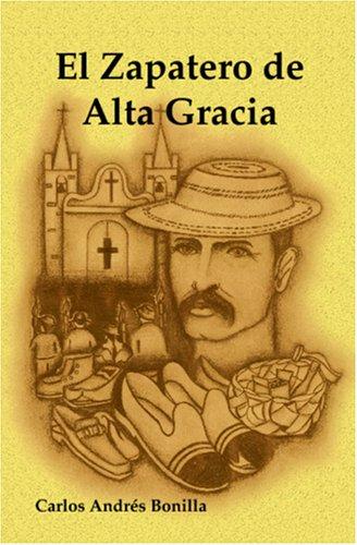 9789962027751: El Zapatero de Alta Gracia (Spanish Edition)