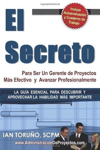 9789962052395: El Secreto para ser un Gerente de Proyectos más Efectivo (Spanish Edition)