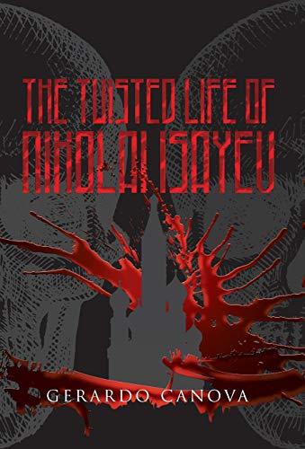 9789962059998: The Twisted Life of Nikolai Isayev