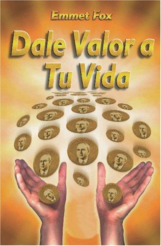 9789962400059: Dale Valor a tu Vida: Chispitas de Sabiduría (Spanish Edition)