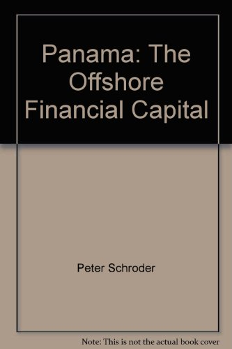 9789962551102: Panama: The Offshore Financial Capital
