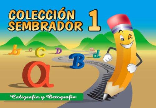 Coleccion Sembrador 1, Caligrafia y Ortografia (Spanish: Macario Fernandez Diaz