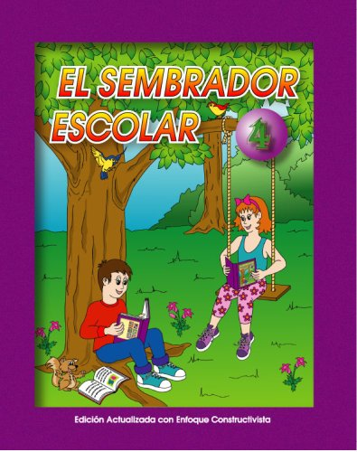 El Sembrador Escolar 4 (Spanish Edition): Macario Fernandez Diaz