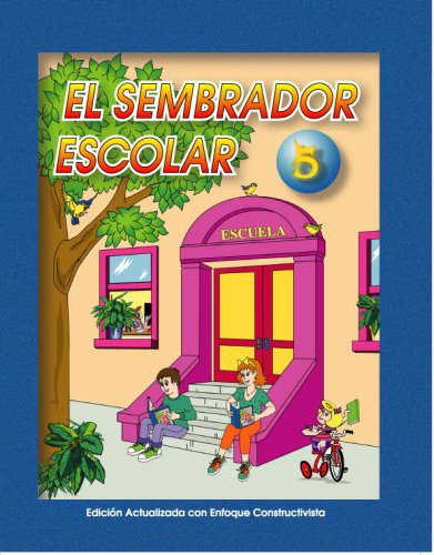 El Sembrador Escolar 5 (Spanish Edition): Macario Fernandez Diaz
