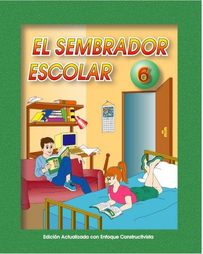El Sembrador Escolar 6 (Spanish Edition): Macario Fernandez Diaz
