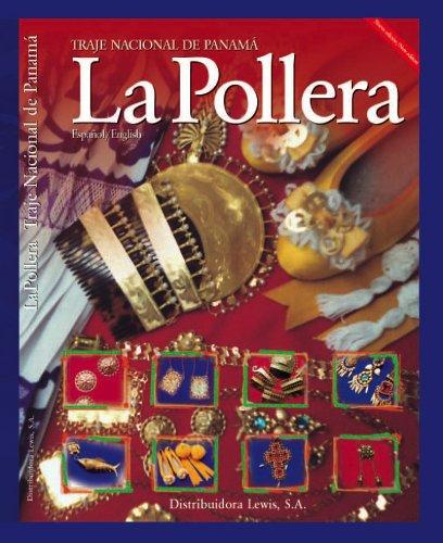 9789962602484: La Pollera - Traje Nacional de Panama (Spanish and English Edition)