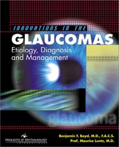 9789962613084: Innovations in the Glaucomas: Etiology, Diagnosis and Management