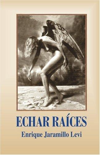 9789962623236: Echar Raices