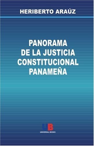 9789962623281: Panorama de la Justicia Constitucional Panameña (Spanish Edition)