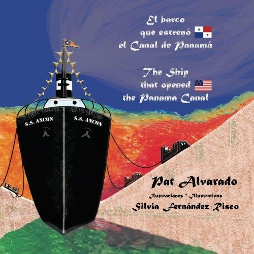 9789962629443: El barco que estreno el Canal de Panama: The Ship that opened the Panama Canal