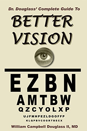 9789962636182: Dr. Douglass' Complete Guide to Better Vision. Improve Eyesight Naturally.