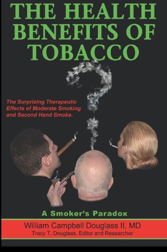 9789962636434: The Health Benefits of Tobacco: A Smoker's Paradox