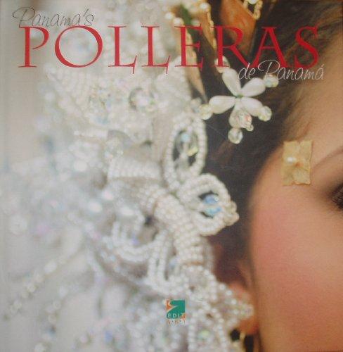 9789962662006: Panama's Polleras / Polleras de Panama