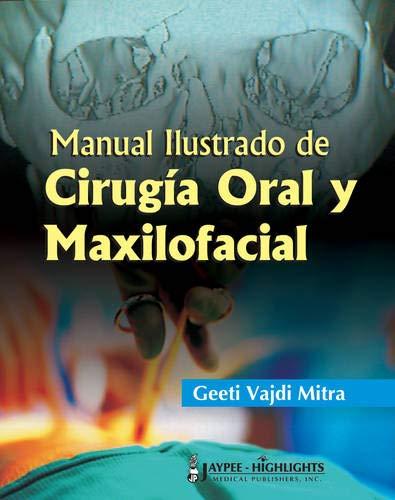 9789962678366: Manual Ilustrado de Cirugia Oral y Maxilofacial